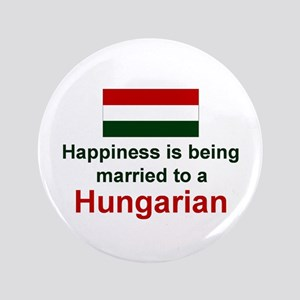 """Happily Married To A Hungaria 3.5"""" Button"""