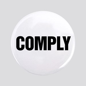 """COMPLY 3.5"""" Button"""