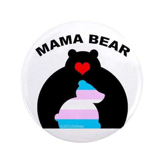 01d2255c Mama Bear Trans Button by Mama Bear Market - CafePress