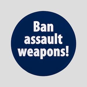 """Ban Assault Weapons 3.5"""" Button (100 Pack)"""