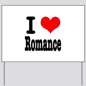 I Heart (Love) Romance Yard Sign