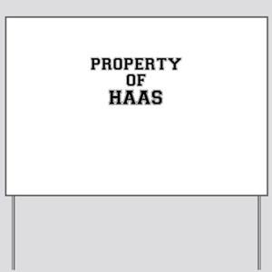 Property of HAAS Yard Sign