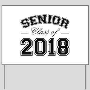 Class Of 2018 Senior Yard Sign