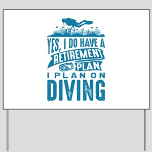 Retirement Plan Diving Yard Sign