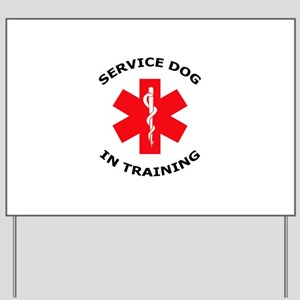 SERVICE DOG IN TRAINING Yard Sign