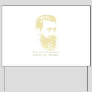 Theodor Herzl - Israel Sketch Quote Yard Sign