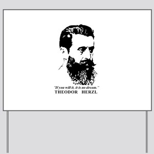 Theodor Herzl - Israel Quote Yard Sign
