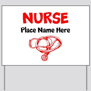 Nurse Yard Sign