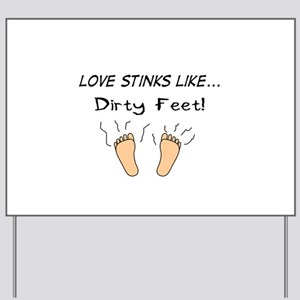 Love Stinks Like... Yard Sign