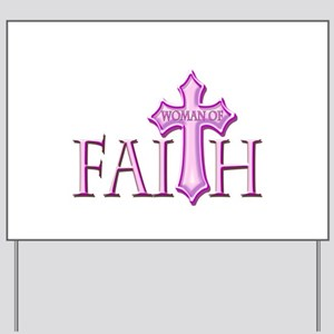 Woman of Faith Yard Sign