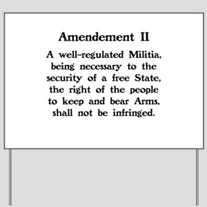 Second Amendment Yard Sign