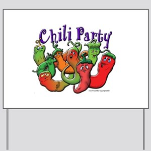 Chili Party Yard Sign