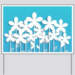 Pretty Flowers Yard Sign