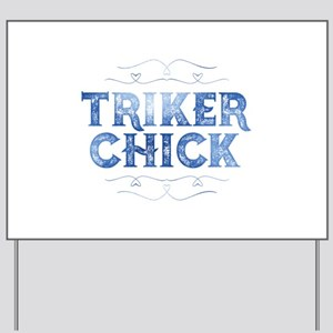 Triker Chick, Distressed Yard Sign