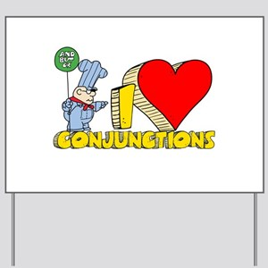 I Heart Conjunctions Yard Sign