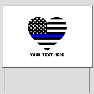 Thin Blue Line Love Yard Sign