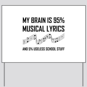 Brain Musical Lyrics Funny Yard Sign