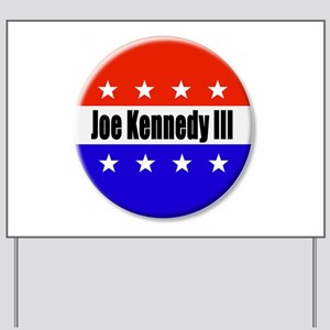 Joe Kennedy Yard Sign
