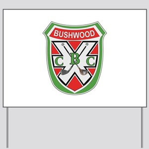 CS: Bushwood Yard Sign