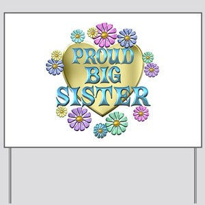 Proud Big Sister Yard Sign
