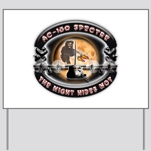 USAF AC-130 Spectre The Night Yard Sign