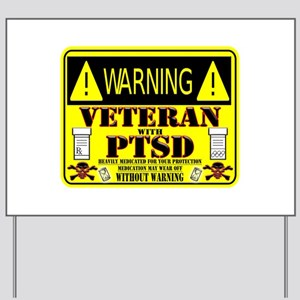 PTSD Medicated Veteran Yard Sign