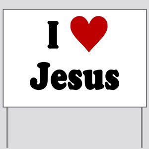 I Love Jesus Yard Sign