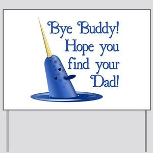 Mr. Narwhal Quote from Elf Yard Sign