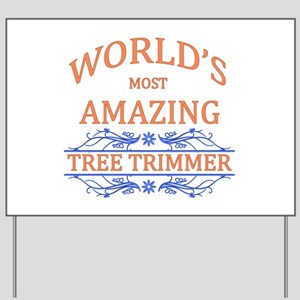 Tree Trimmer Yard Sign