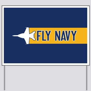 U.S. Navy: Fly Navy (F-18) Yard Sign