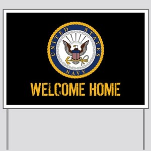 U.S. Navy: Welcome Home (Black & Gold) Yard Sign