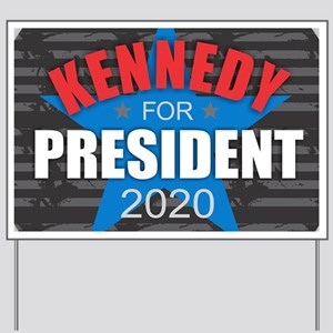 Kennedy for President 2020 Yard Sign