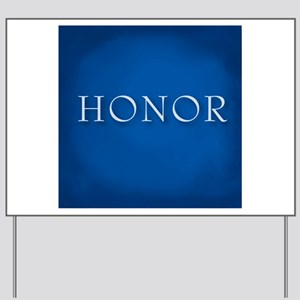 Honor Yard Sign