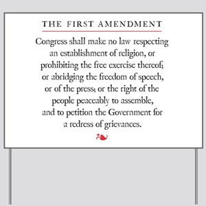 First Amendment Yard Sign