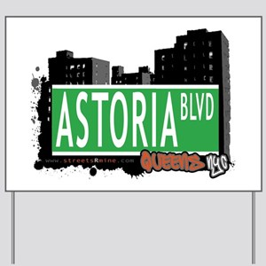 ASTORIA BOULEVARD, QUEEN, NYC Yard Sign