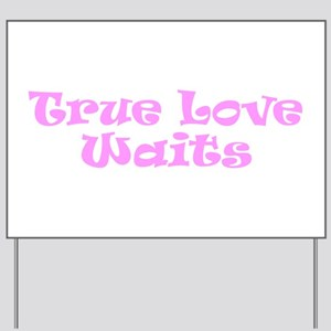 True Love Waits Christian Yard Sign