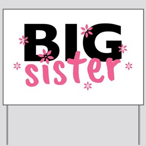 Big Sister Yard Sign