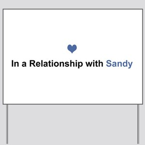 Sandy Relationship Yard Sign