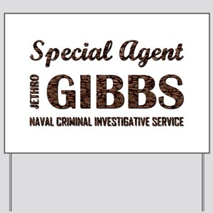 SPEC AGENT GIBBS Yard Sign
