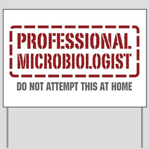 Professional Microbiologist Yard Sign