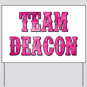 TEAM DEACON Yard Sign