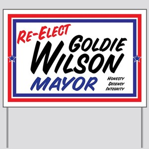 Re-Elect Mayor Goldie Wilson Yard Sign
