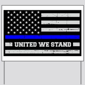 Thin Blue Line United Yard Sign