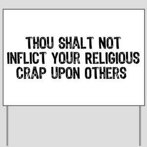 Anti-Religious Yard Sign