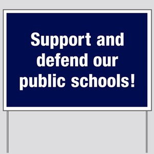 Support Public Schools Yard Sign