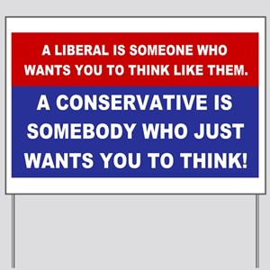 A Conservative Yard Sign
