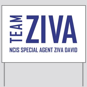 TEAM ZIVA Yard Sign
