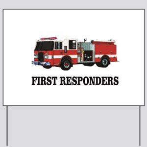 first responders Yard Sign
