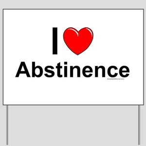 Abstinence Yard Sign