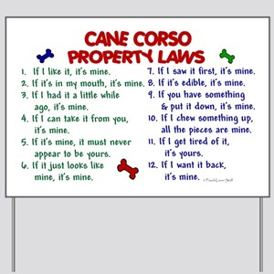 Cane Corso Property Laws 2 Yard Sign
